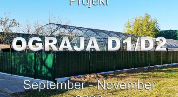 Projekt: OGRAJA na D1 in D2